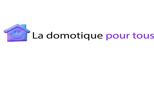 LaDomotiquePourTous.fr